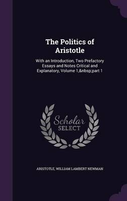 The Politics of Aristotle - Aristotle