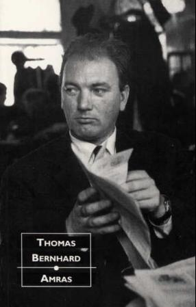 Amras -        Thomas Bernhard            Sverre Dahl