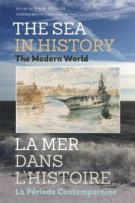The Sea in History - N. A. M. Rodger