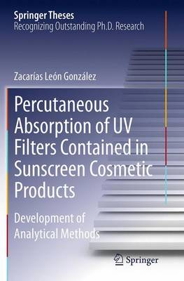 Percutaneous Absorption of UV Filters Contained in Sunscreen Cosmetic Products - Zacarias Leon Gonzalez