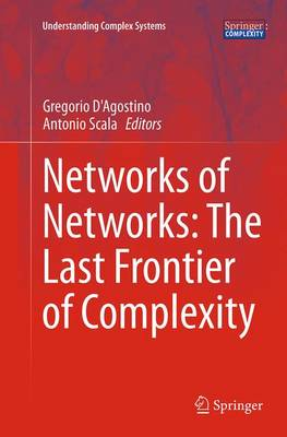 Networks of Networks: The Last Frontier of Complexity - Gregorio D'Agostino