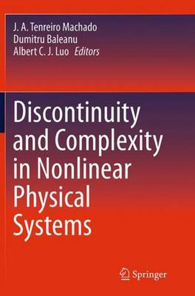 Discontinuity and Complexity in Nonlinear Physical Systems - J. A. Tenreiro Machado