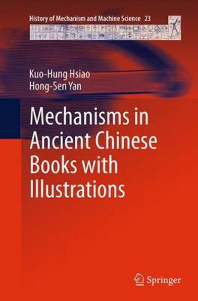 Mechanisms in Ancient Chinese Books with Illustrations - Kuo-Hung Hsiao