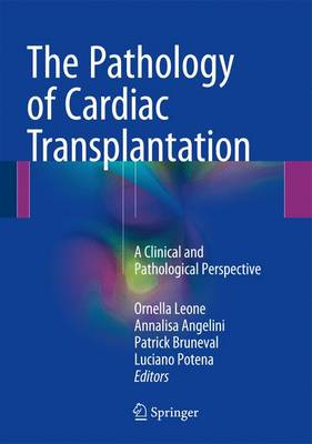 The Pathology of Cardiac Transplantation - Ornella Leone