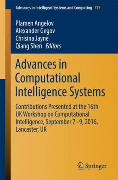 Advances in Computational Intelligence Systems - Plamen Angelov