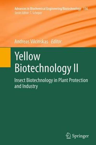 Yellow Biotechnology II - Andreas Vilcinskas