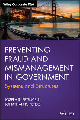 Preventing Fraud and Mismanagement in Government - Jonathan R. Peters