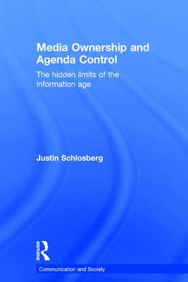 Media Ownership and Agenda Control - Justin Schlosberg