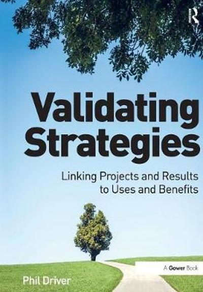 Validating Strategies - Phil Driver