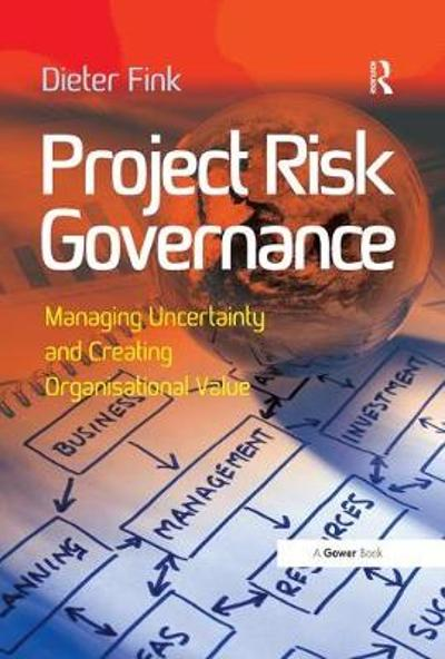 Project Risk Governance - Dieter Fink