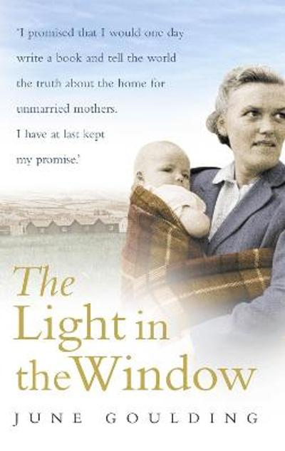 The Light In The Window - June Goulding