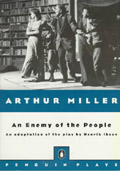 Arthur Miller's Adaptation of An Enemy of the People - Henrik Ibsen