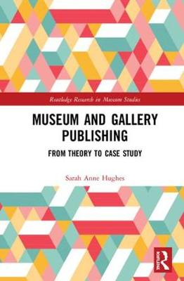 Museum and Gallery Publishing - Sally Hughes