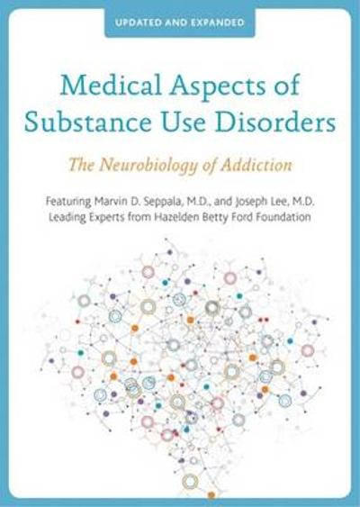 Medical Aspects of Substance Use Disorders - Joseph Lee