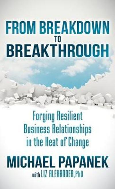 From Breakdown to Breakthrough - Michael Papanek