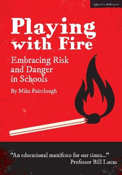 Playing with Fire - Mike Fairclough
