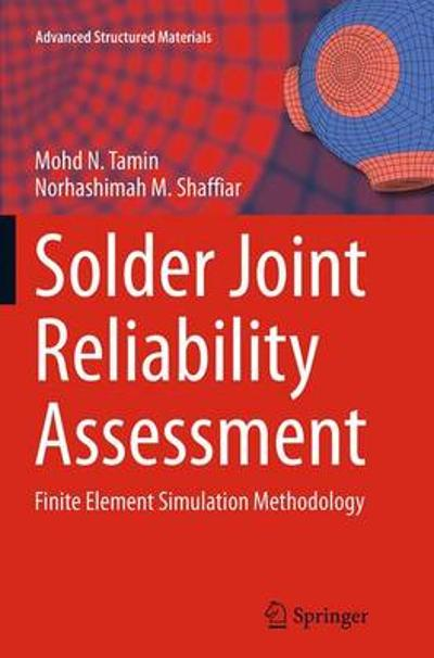 Solder Joint Reliability Assessment - Mohd N. Tamin