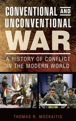 Conventional and Unconventional War - Thomas R. Mockaitis