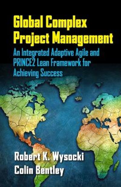 Global Complex Project Management - Robert K. Wysocki
