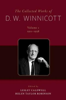The Collected Works of D. W. Winnicott -