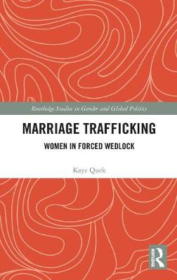 Marriage Trafficking - Kaye Quek