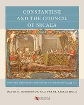 Constantine and the Council of Nicaea - David E. Henderson Frank Kirkpatrick