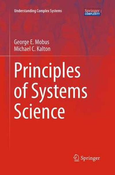 Principles of Systems Science - Michael C. Kalton