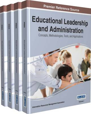 Educational Leadership and Administration - Information Resources Management Association