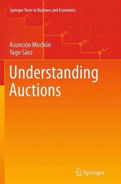 Understanding Auctions - Asuncion Mochon