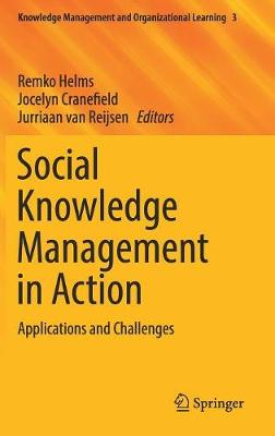 Social Knowledge Management in Action - Remko Helms