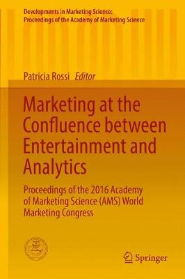 Marketing at the Confluence between Entertainment and Analytics - Patricia Rossi