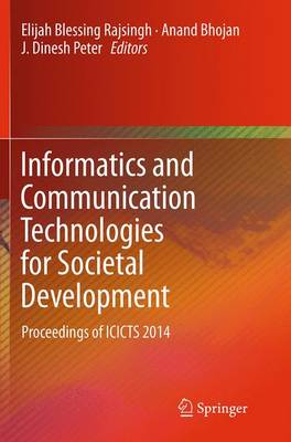 Informatics and Communication Technologies for Societal Development - Elijah Blessing Rajsingh