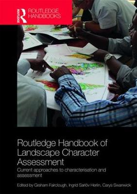 Routledge Handbook of Landscape Character Assessment - Graham Fairclough