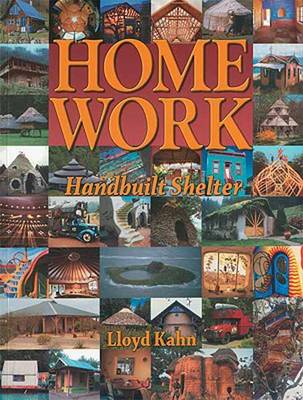 Home Work - Lloyd Kahn