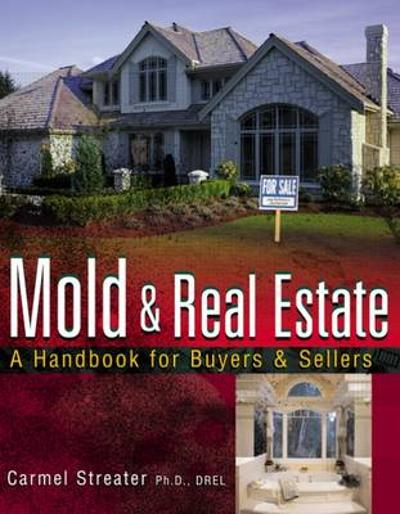 Mold and Real Estate - Carmel Streater