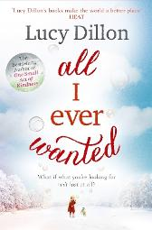 All I ever wanted - Lucy Dillon