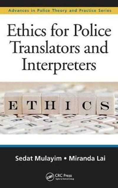 Ethics for Police Translators and Interpreters - Sedat Mulayim