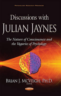 Discussions with Julian Jaynes - Brian J. McVeigh