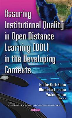 Assuring Institutional Quality in Open Distance Learning (ODL) in the Developing Contexts - Moeketsi Letseka