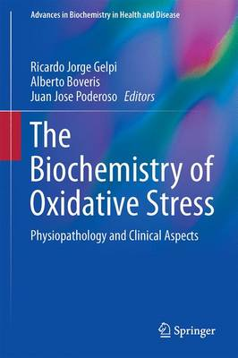 The Biochemistry of Oxidative Stress - Ricardo J Gelpi