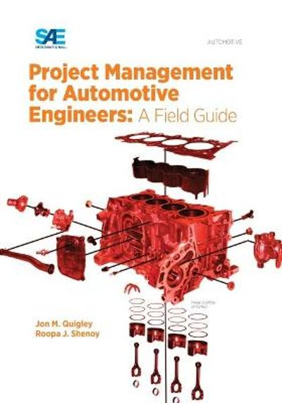 Project Management for Automotive Engineers - Jon M. Quigley
