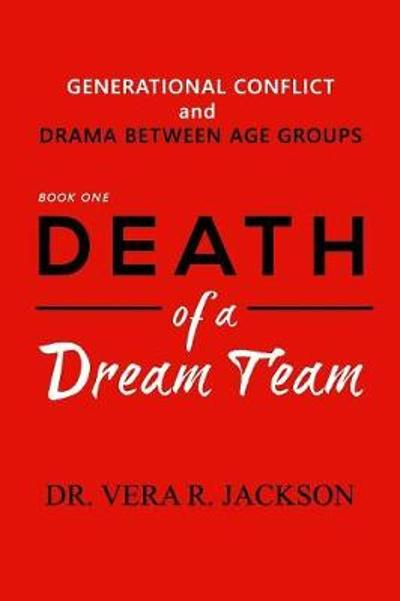 Death of a Dream Team - Vera R Jackson