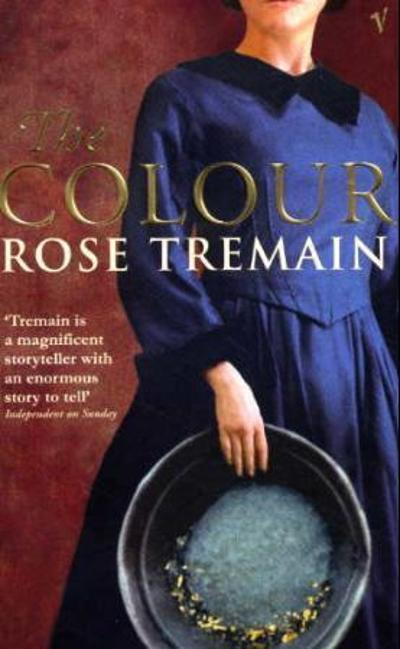 The colour - Rose Tremain