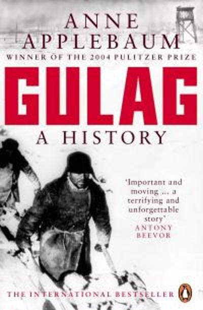Gulag - Anne Applebaum