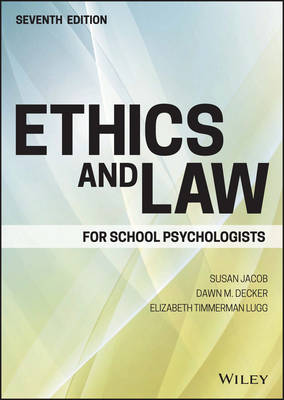 Ethics and Law for School Psychologists - Susan Jacob