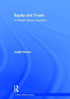 Equity and Trusts - Judith Riches
