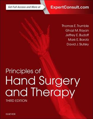 Principles of Hand Surgery and Therapy - Thomas E. Trumble