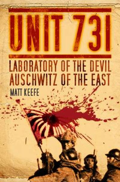 Unit 731 - Matt Keefe