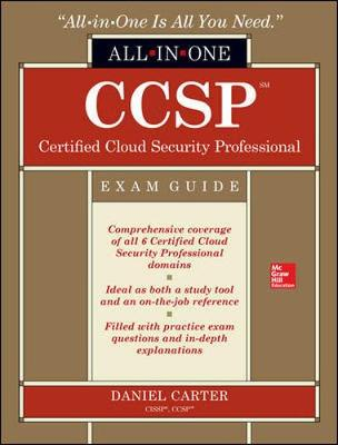 CCSP Certified Cloud Security Professional All-in-One Exam Guide - Daniel Carter