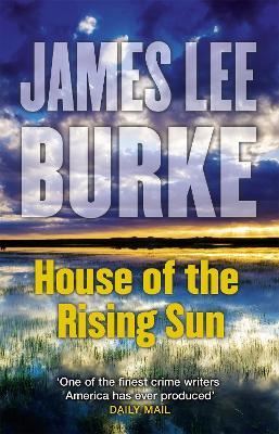 House Of The Rising Sun James Lee Burke Paperback 9781409163466